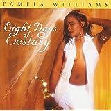 Eight Days of Ecstasy ~ Pamela Williams