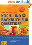 Diabetiker Das gro�e GU Koch- und Bac...
