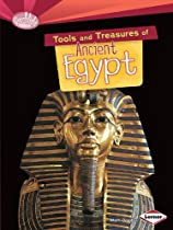 Tools and Treasures of Ancient Egypt (Searchlight Books - What Can We Learn from Early Civilizations?)