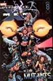 img - for Ultimate X-Men Vol. 8: New Mutants book / textbook / text book