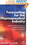 Forecasting for the Pharmaceutical In...