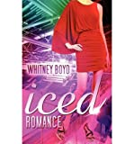 [ ICED ROMANCE - GREENLIGHT ] By Boyd, Whitney ( Author) 2012 [ Paperback ]