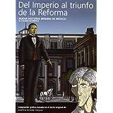 Del Imperio al triunfo de la Reforma: Nueva historia mínima de México (Arte y Fotografía)
