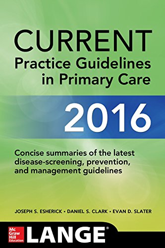 CURRENT Practice Guidelines in Primary Care 2016