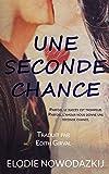 Une Seconde Chance (Nick & Em t. 2)...
