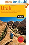 Fodor's Utah, 3rd Edition: With Zion,...