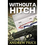 Without A Hitch ~ Andrew Price