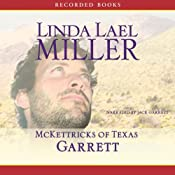 McKettricks of Texas: Garrett | [Linda Lael Miller]