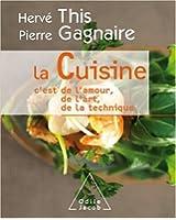 La Cuisine : C'est de l'amour, de l'art, de la technique