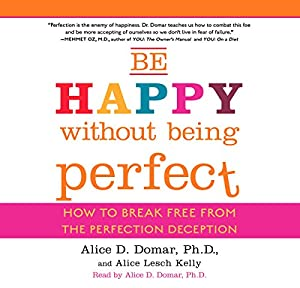 Be Happy Without Being Perfect Hörbuch