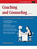 Crisp: Coaching and Counseling, Third Edition: A Practical Guide for Managers and Team Leaders (50 Minute Books)