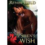 A Siren's Wish ~ Renee Field