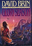 Glory Season (0553076450) by Brin, David