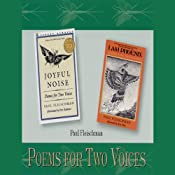 Poems for Two Voices: Joyful Noise, I Am Phoenix | [Paul Fleischman]