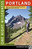 img - for One Night Wilderness: Portland: Quick and Convenient Backcountry Getaways within Three Hours of the City book / textbook / text book