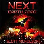 Earth Zero: Next, Book 2 | Scott Nicholson