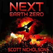 Earth Zero: Next, Book 2   Scott Nicholson
