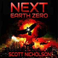 Earth Zero: Next, Book 2 Audiobook by Scott Nicholson Narrated by Kevin Clay