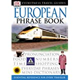 European (Eyewitness Travel Phrase Books) ~ DK
