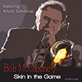 Skin in the Game (feat. Arturo Sandoval)