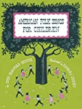 American Folksongs for Children[ AMERICAN FOLKSONGS FOR CHILDREN ] by Seeger, Ruth Crawford (Author) Jul-01-02[ Paperback ]