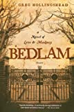 Bedlam: A Novel of Love and Madness