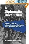 A Diplomatic Revolution: Algeria's Fi...