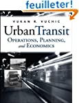 Urban Transit: Operations, Planning a...