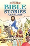 img - for Catholic Bible Stories for Children book / textbook / text book