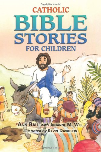 Catholic Bible Stories for Children