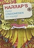 Parler l'Indonésien en voyage édition 2011