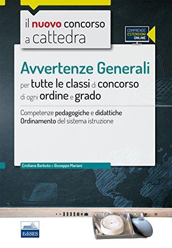 Il nuovo concorso a cattedra Avvertenze generali per tutte le classi di concorso di ogni ordine e grado Compet PDF