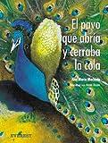 El pavo que abria y cerraba la cola / The turkey that opened and closed the Tail