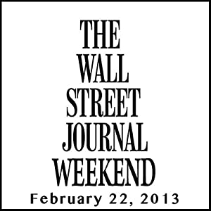 Weekend Journal 02-22-2013 Newspaper / Magazine