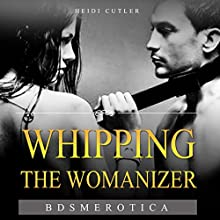 Whipping the Womanizer Audiobook by Heidi Cutler Narrated by Nicky Delgado