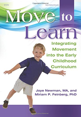 Move to Learn: Integrating Movement into the Early Childhood Classroom