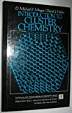 img - for Introduction to Cluster Chemistry (Prentice Hall Inorganic and Organometallic Chemistry Series) book / textbook / text book
