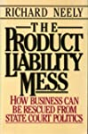 The Product Liability Mess: How Busin...