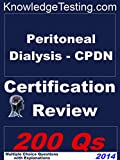 img - for Peritoneal Dialysis - CPDN Certification Review (Certification in Peritoneal Dialysis Nursing Book 1) book / textbook / text book