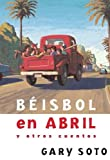 Beisbol En Abril Y Otras Historias (Baseball In April And Other Stories) (Turtleback School & Library Binding Edition) (Spanish Edition)