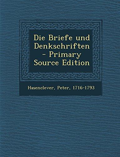 Die Briefe und Denkschriften - Primary Source Edition