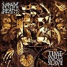 Time Waits for No Slave-Lp+CD [Vinyl LP]