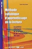 Méthode syllabique d'apprentissage de la lecture : Acquisition simultanée de la lecture et de l'orthographe des sons