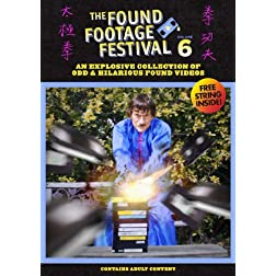 The Found Footage Festival: Volume 6