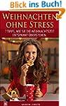 Weihnachten ohne Stress: 7 Tipps, wie...