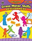 Activities for Gross Motor Skills Development