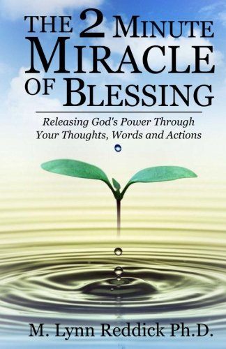 The 2 Minute Miracle of Blessing