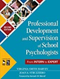 img - for Professional Development and Supervision of School Psychologists: From Intern to Expert book / textbook / text book