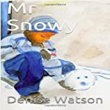 Denise Watson Mr Snowy