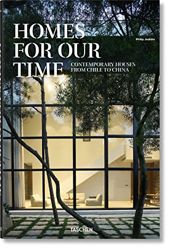 Homes for our Time Contemporary Houses around the World [Jodidio, Philip] (Tapa Dura)
